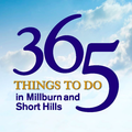365 Things to Do in Millburn and Short Hills