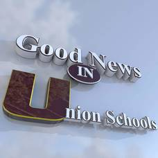 Good News in Union Schools