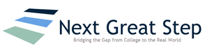 "Next Great Step: ""Bridging the Gap from College to the Real World"""