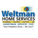 Weltman Home Services: Need a plumber? An electrician? An HVAC technician? One call takes care of it all!
