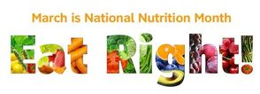 March is National Nutrition Month; Annual Spring Health Fair to be Held, photo 1