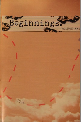 Beginnings Literary Magazine Volume XXVI