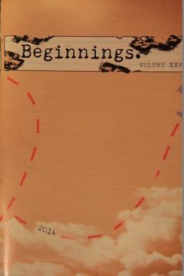 Beginnings Literary Magazine Volume XXVI
