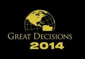 Great Decisions 2014, America's Largest Discussion Program on World Affairs, photo 1