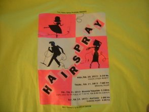 """Hairspray"" t-shirt that all members of the Pope John Players wore to school on Wednesday before the first showing to the senior citizens."