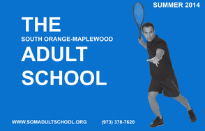 The South Orange-Maplewood Adult School summer catalog