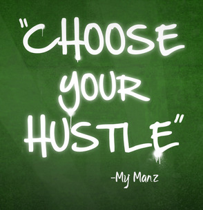 Choose Your Hustle Campaign