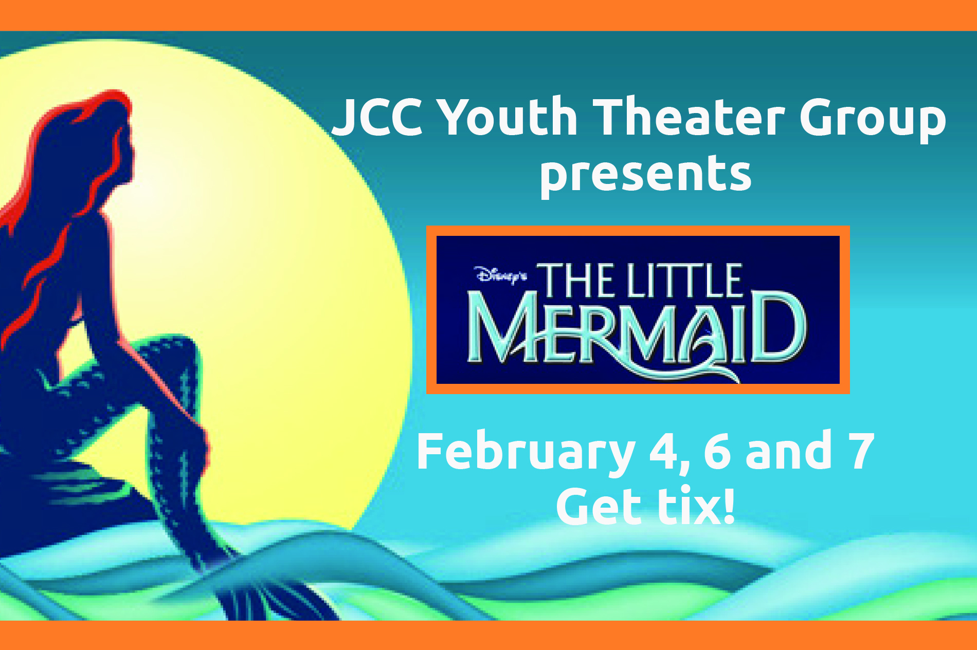 6041f2e5d3d48f5e7926_JCC_Little_Mermaid_poster.jpg