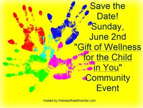 A Gift of Wellness for the Child Within - Free Community Event, photo 1