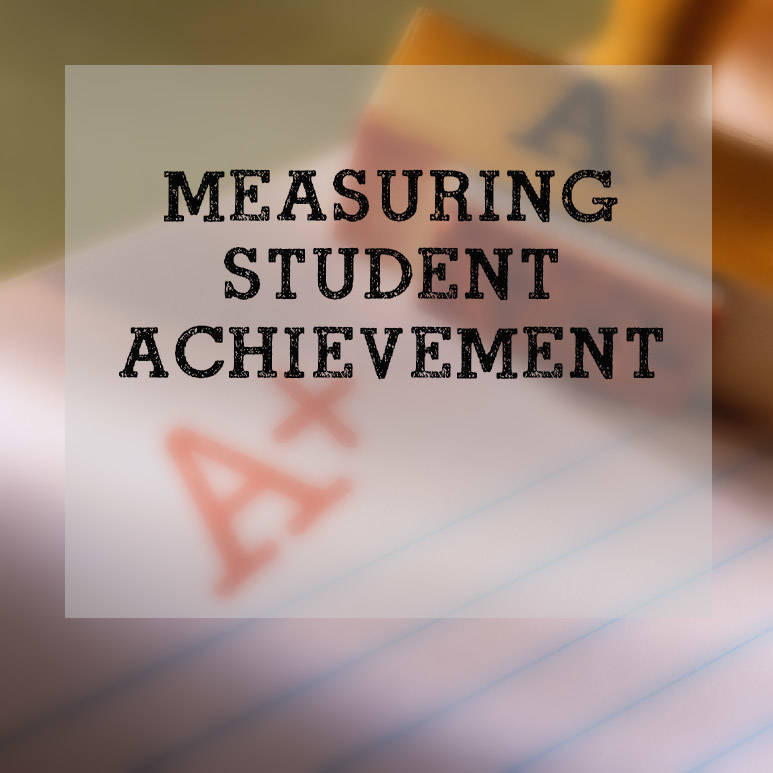 an overview of the methods of measuring student achievement in schools Overview for k-12 education, the phrase growth model describes a method  of  why did massachusetts develop a growth model to measure student   information about student, school and district performance based on.
