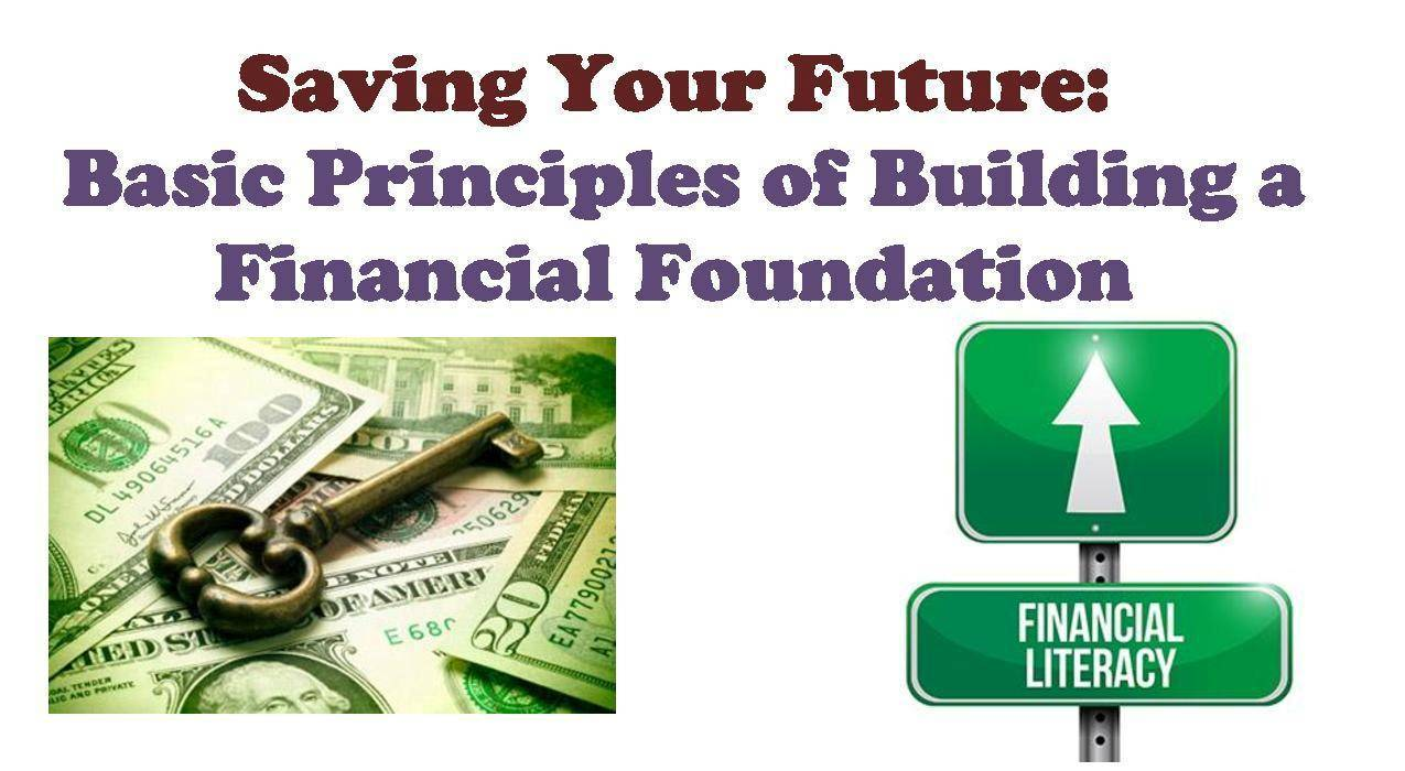 a74f3b88fa35a6e62062_Saving_Your_Future__Basic_Principles_of_Building_a_Financial_Foundation_flyer-page-001.jpg