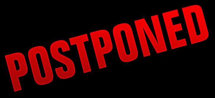 24822c600e6c56f50ade_postponed.jpg