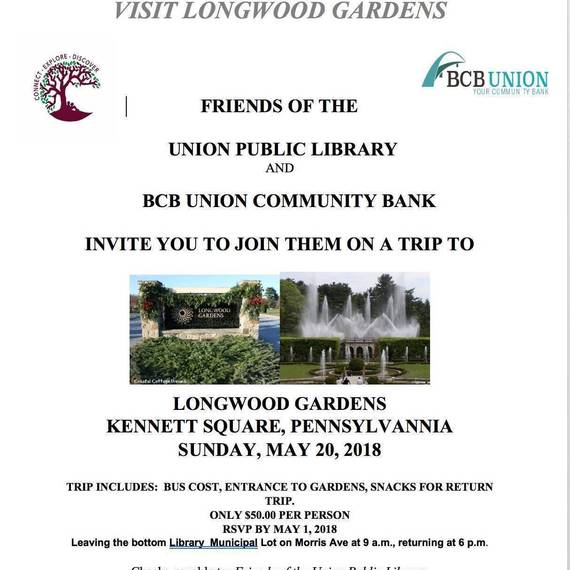 Friends Of The Union Library Plan Trip To Longwood Gardens Union Nj News Tapinto