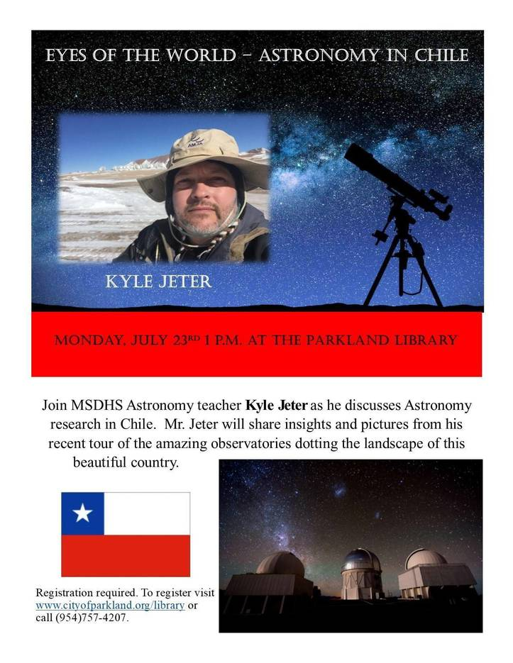 Eyes of the World - Astronomy in Chile, at Parkland Library, July 23