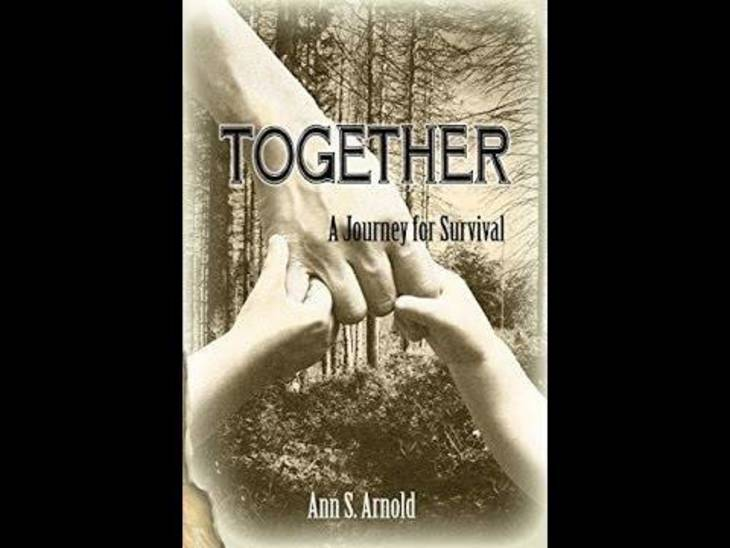 Together: A Journey for Survival by Ann S. Arnold