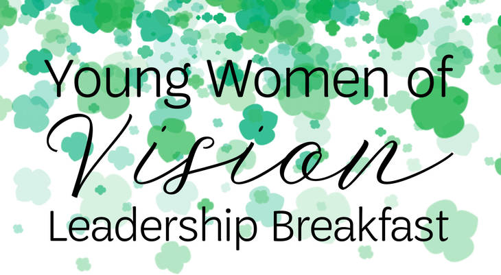 Girl Scouts Heart of New Jersey to Have Second Annual Young Women of Vision Leadership Breakfast