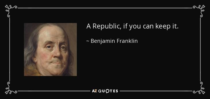 de78e154197cf3309aa5_quote-a-republic-if-you-can-keep-it-benjamin-franklin-67-97-35.jpg