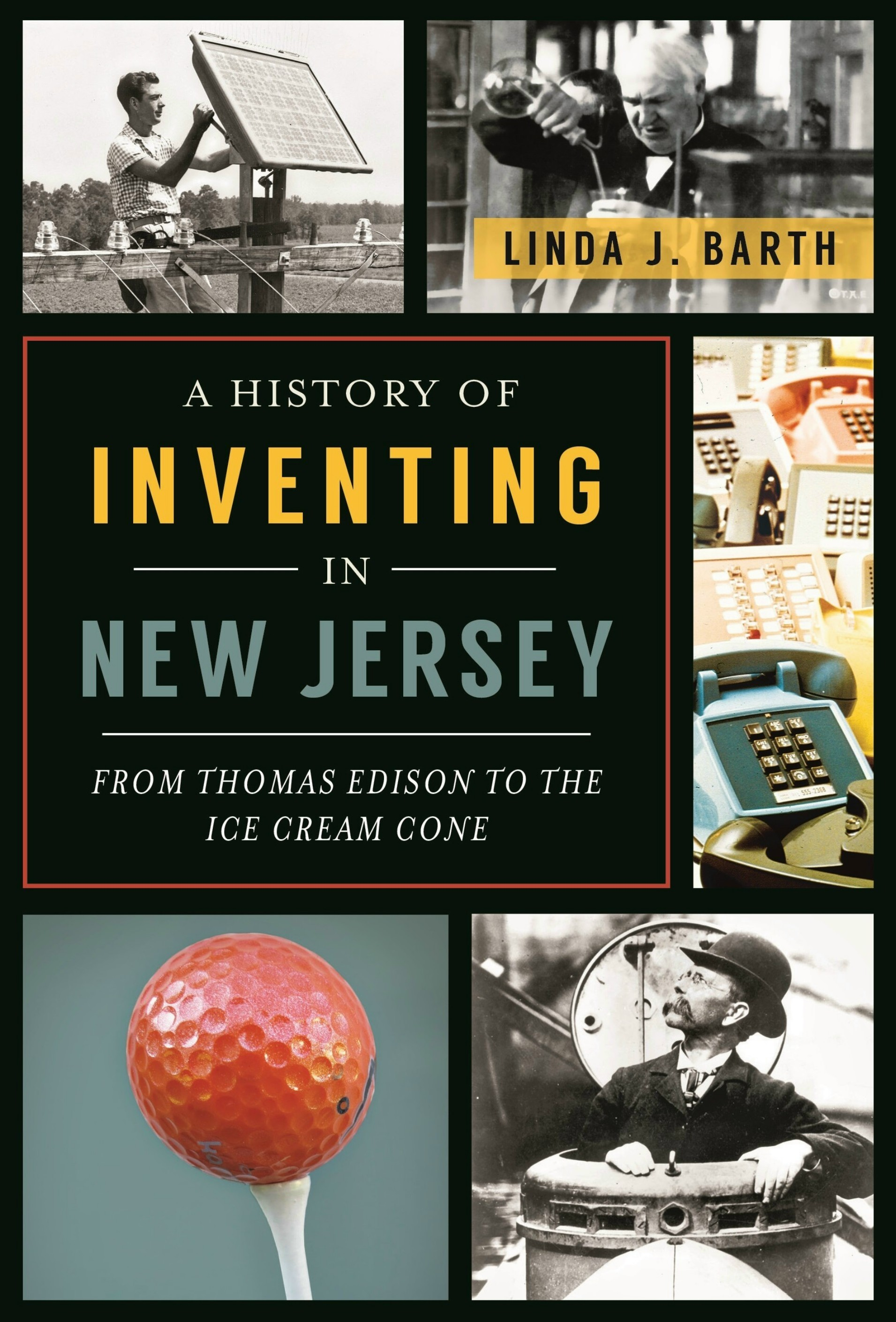 0ee4503a5e93376f6e58_History_of_Inventing_in_NJ_front_cover_courtesy_Linda_Barth.jpg