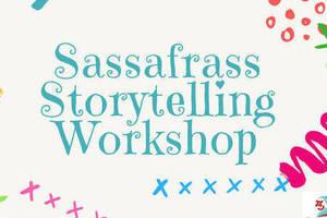 Carousel_image_01e3cc4b53812634bd30_c256b578a0fdc1c96826_b8fb49eaf05243888133_sassafrass_storytelling_workshop