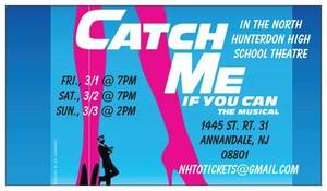 Catch Me If You Can comes to North Hunterdon High School March 2019!