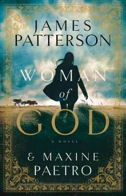 Carousel_image_151f76095cf002d54366_woman-of-god-by-james-patterson-maxine-paetro