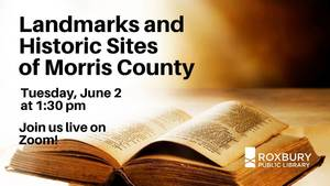 Landmarks and  Historic Sites  of Morris County