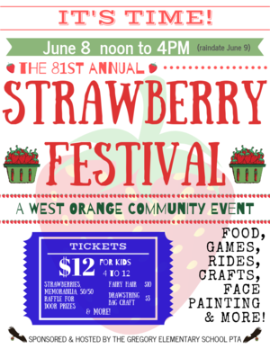81st Annual Strawberry Festival at Gregory Elementary School, June 8, noon -4