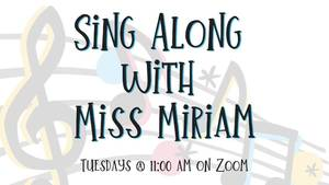 Sing Along with Miss Miriam