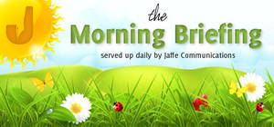 Jaffe Morning Briefing