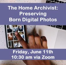 The Home Archivist: Preserving Born Digital Photos