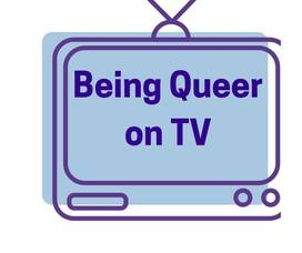 Carousel_image_b3b917309a346e5709f2_being_queer_on_tv