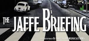 Jaffe Morning Briefing