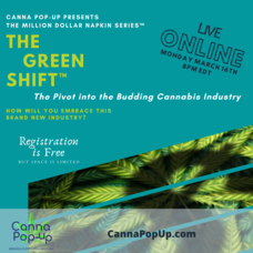 The Green Shift - The Pivot into the Budding Cannabis Industry