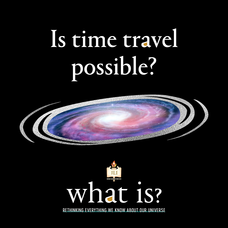 Carousel image caf83962d719e16d1fb6 what is time travel possible