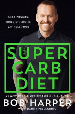 Carousel image ef530ce4da1c9fbc4c61 super carb diet