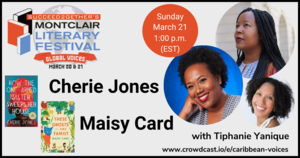 Online Book Talk: Caribbean Voices with Cherie Jones (Barbados) and Maisy Card (Jamaica)