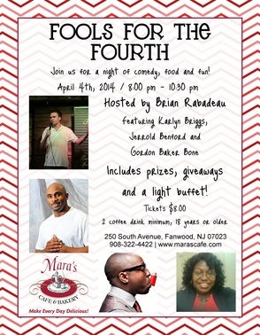 Fools for the Fourth Comedy Night at Mara's Bakery & Cafe