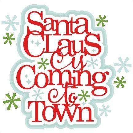 42f80e26e0a980232bb6_Santa_coming_to_town.jpg