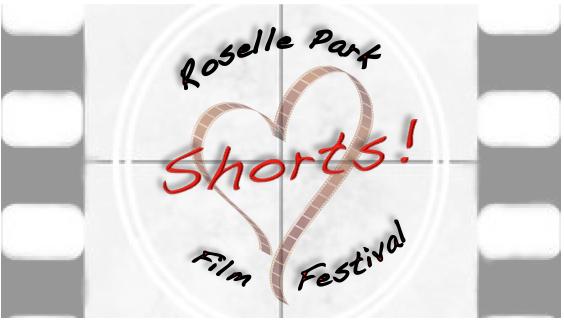 Roselle Park Loves Shorts!  Film Festival Launched