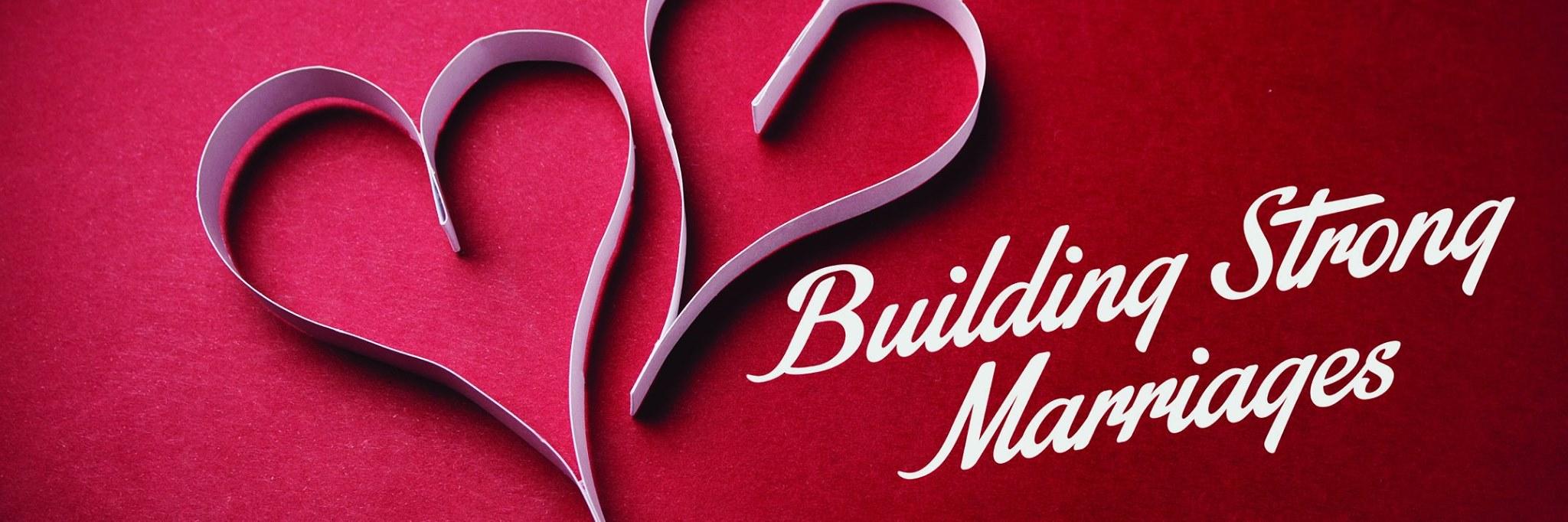 7ecbe79db65001a20e01_2016_Feb_Building_Strong_Marriages.jpg