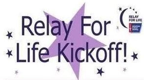 The Relay for Life Kick-off is on Wed., February 26.