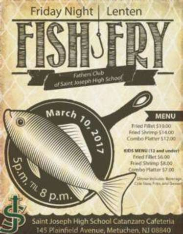 Lenten fish fry at st joseph high school on friday march for Filet o fish friday 2017