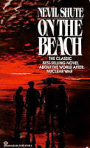 human reality in nevil shutes on the beach On the beach [nevil shute] nuclear war shute australia nevil radiation death human hemisphere northern die classic cold lives happen today earth submarine.