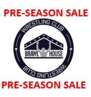 Pre-Season Sale BrawlHouse Wrestling Club