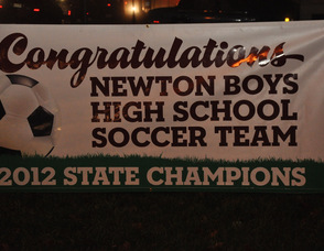 The sign recognizing the Newton Boys High School Soccer Team for taking the 2012 State Championship. The team will receive a formal recognition in January 2013.