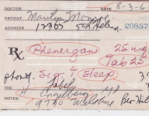 Phenergan prescription, which was written for Marilyn Monroe the day before her death.