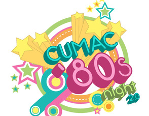 CUMAC '80s Night 2.0