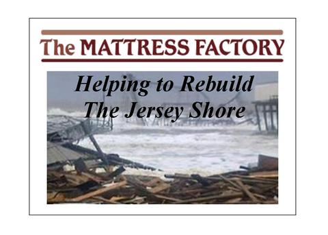 The Mattress Factory Helps with Rebuild of Jersey Shore ...