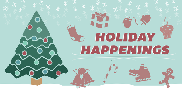 Top_story_75e25c6812211e614bff_holiday-happenings-graphic-01